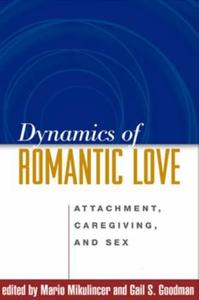 Dynamics of Romantic Love: Attachment, Caregiving, and Sex [Repost]