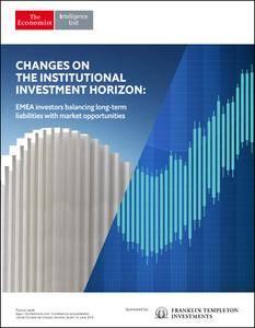 The Economist (Intelligence Unit) - Changes On The Institutional Investment Horizon: EMEA investors (2017)