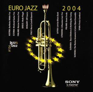 Various Artists - Euro Jazz 2004 (2004) [Jazz & Tzaz No. 134]