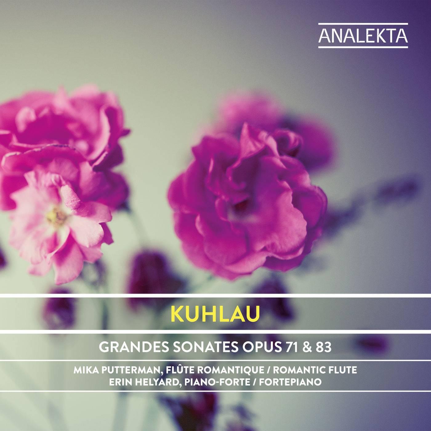 Mika Putterman & Erin Helyard - Kuhlau: Grandes Sonates, Op. 71 & 83 (2018) [Official Digital Download 24/96]