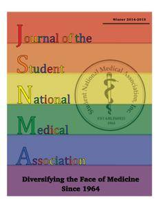 Journal of the Student National Medical Association (JSNMA) - January 2015