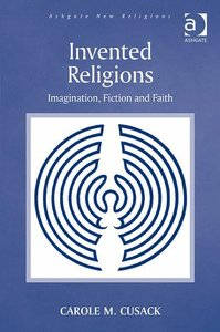Invented Religions: Imagination, Fiction and Faith