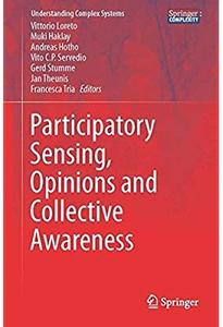 Participatory Sensing, Opinions and Collective Awareness [Repost]