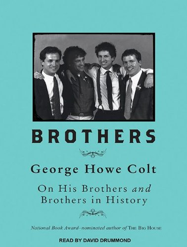 Brothers: On His Brothers and Brothers in History  (Audiobook)