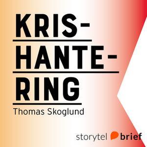«Krishantering» by Thomas Skoglund