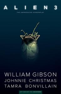 William Gibsons Alien 3 2019 digital The Magicians