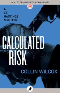 «Calculated Risk» by Collin Wilcox