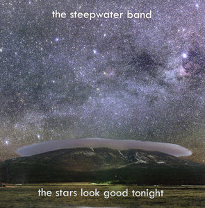 The Steepwater Band - The Stars Look Good Tonight (2010)