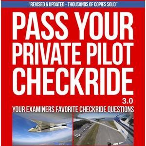 «Pass Your Private Pilot Checkride 3.0» by Jason Schappert