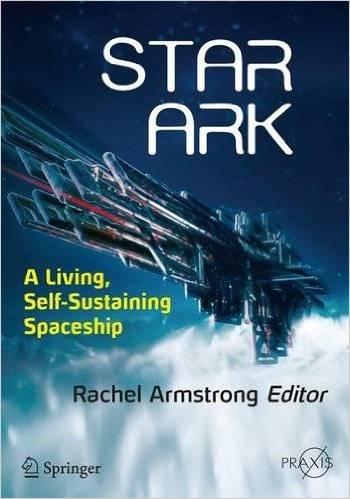 Star Ark: A Living, Self-Sustaining Spaceship (Repost)