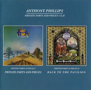 Anthony Phillips - Private Parts & Pieces Part I (1978) + Part II: Back To The Pavilion (1980) 2 CD Set, Remastered 2009
