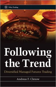 Following the Trend: Diversified Managed Futures Trading (repost)