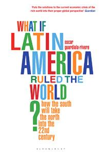 What if Latin America Ruled the World? (repost)