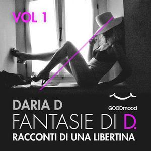 «Fantasie di D. Vol. 1» by Daria D