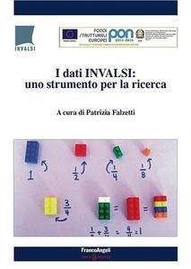 I dati Invalsi : uno strumento per la ricerca by Falzetti, Patrizia