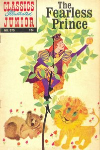 The Fearless Prince - Classics Illustrated Junior - 575