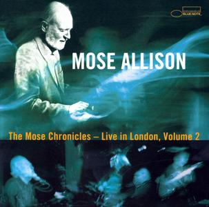 Mose Allison - The Mose Chronicles: Live In London, Vol. 2 (2002) {Blue Note 7243 5 29748 2 5}