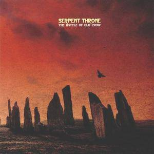 Serpent Throne - The Battle Of Old Crow (2009) {Modus Operandi} **[RE-UP]**