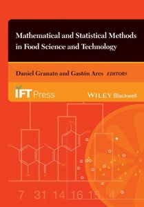 Mathematical and Statistical Methods in Food Science and Technology (repost)
