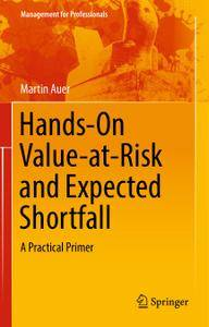 Hands-On Value-at-Risk and Expected Shortfall: A Practical Primer