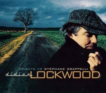 Didier Lockwood - Tribute To Stephane Grappelli (2000) {Dreyfus Jazz FDM 36611-2}