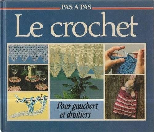 """Hella Klaus, Marie-Hélène Bibault, """"Le Crochet : Pour gauchers et droitiers"""""""