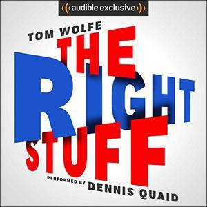 The Right Stuff [Audiobook]