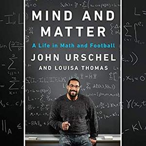 Mind and Matter: A Life in Math and Football [Audiobook]