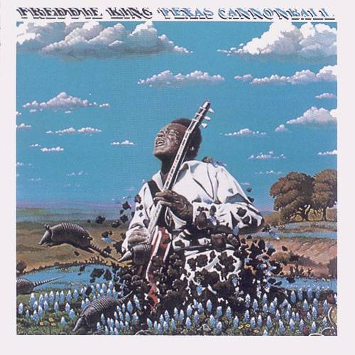 Freddie King - Texas Cannonball (1972) {1996 The Right Stuff}
