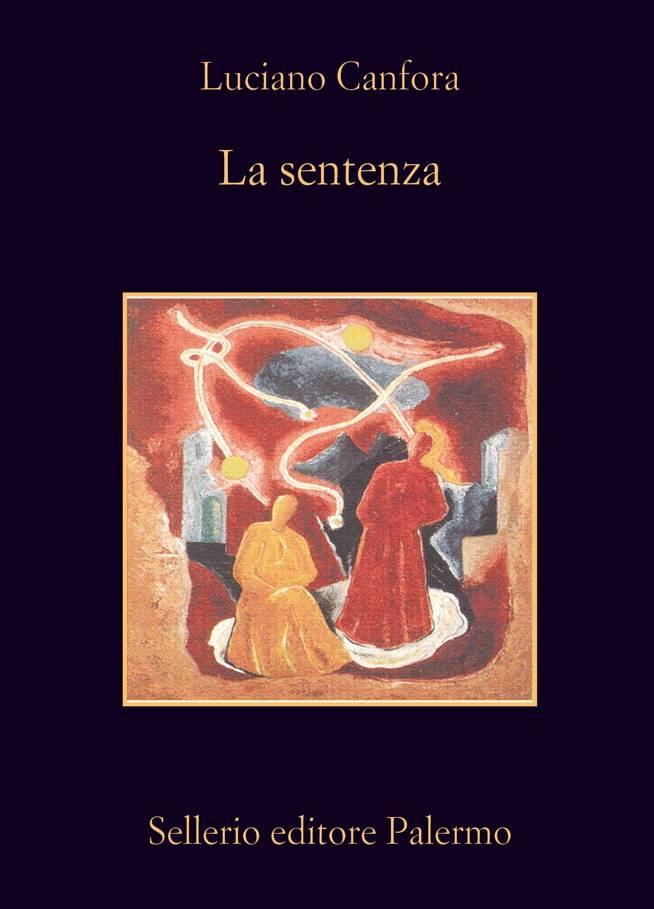 """Luciano Canfora, """"La sentenza: Concetto Marchesi e Giovanni Gentile"""""""