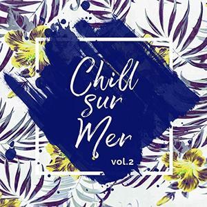 VA - Chill-sur-mer Vol.2 (2019)
