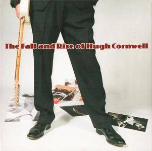 Hugh Cornwell - The Fall And Rise Of Hugh Cornwell (2015)