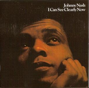 Johnny Nash - I Can See Clearly Now (1972) {2011 Remastered & Expanded Reissue - Big Break Records  CDBBR 0064)