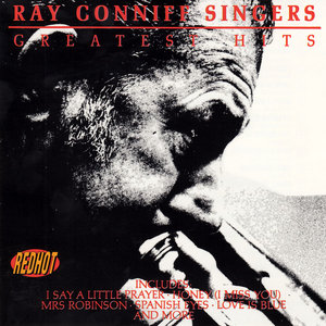 Ray Conniff Singers - Greatist Hits (1992)