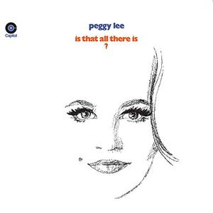 Peggy Lee - Is That All There Is? (1969/2019)