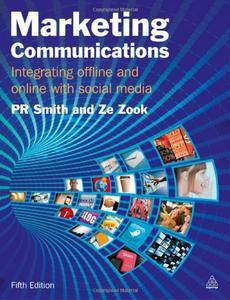 Marketing Communications: Integrating Offline and Online with Social Media, Fifth Edition (repost)
