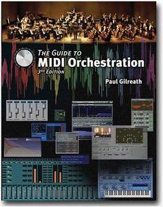 The Guide To MIDI Orchestration (Repost)