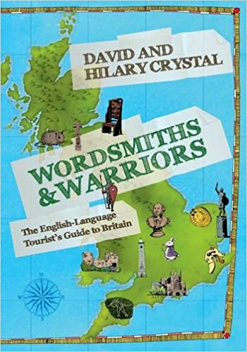 Wordsmiths and Warriors: The English-Language Tourist's Guide to Britain (Repost)