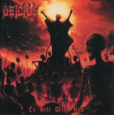 Deicide - To Hell With God (2011)