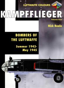 Kampfflieger Volume 4: Bombers of the Luftwaffe Summer 1943 - May 1945 (Luftwaffe Colours)