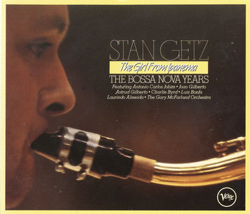 Stan Getz - The Girl From Ipanema: The Bossa Nova Years (1989) 4 CD Box Set [Re-Up]