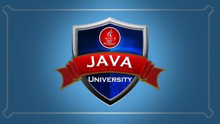 Java University: From Beginner to Expert in Java [10 in 1]