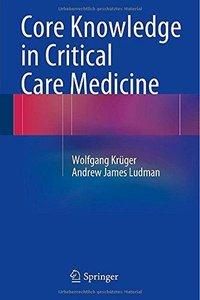 Core Knowledge in Critical Care Medicine (Repost)