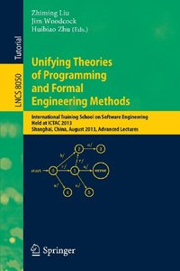 Unifying Theories of Programming and Formal Engineering Methods [Repost]