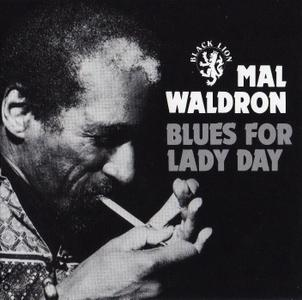 Mal Waldron - Blues For Lady Day (1972) {Black Lion BLCD760193 rel 1993}