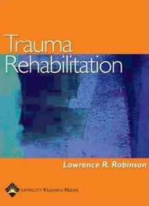 Trauma Rehabilitation [Repost]