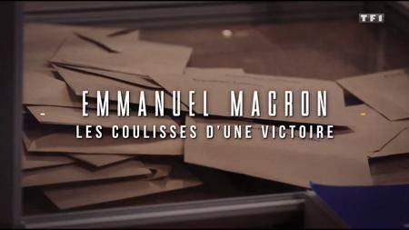 (TF1) Emmanuel Macron - les coulisses d'une victoire (2017)