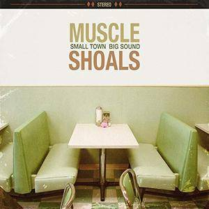 Muscle Shoals Small Town, Big Sound (2018)