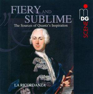 La Ricordanza - Fiery and Sublime: The Sources of Quantz's Inspiration (2010)
