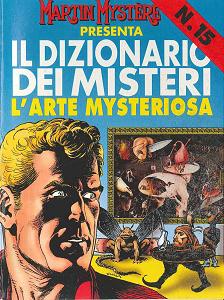 Martin Mystere - Dizionario Dei Misteri - Volume 15 - L'Arte Mysteriosa